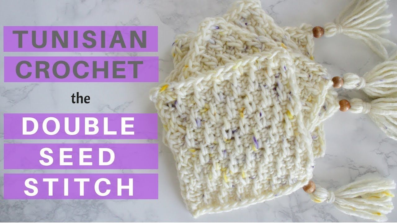 New Stitch - Learn the Double Seed Stitch in Tunisian Crochet ...