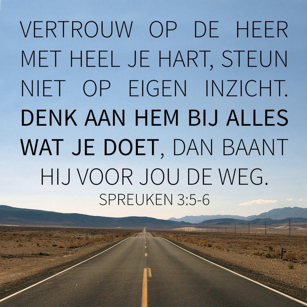 spreuken 3 5 Spreuken 3:5 6 | Christelijke teksten | Pinterest   God, Faith en  spreuken 3 5
