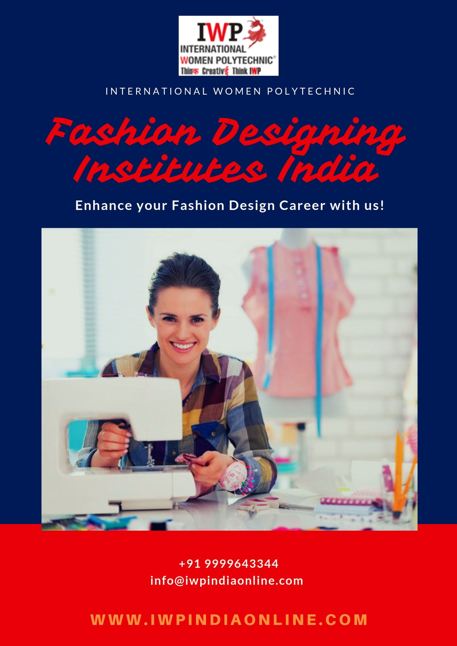 Learn Fashion Design Course From The Prominent Fashion Designing Institutes India Iwp Which Provide A Unique Opportunit Fashion Designing Institute Career In Fashion Designing Fashion Design