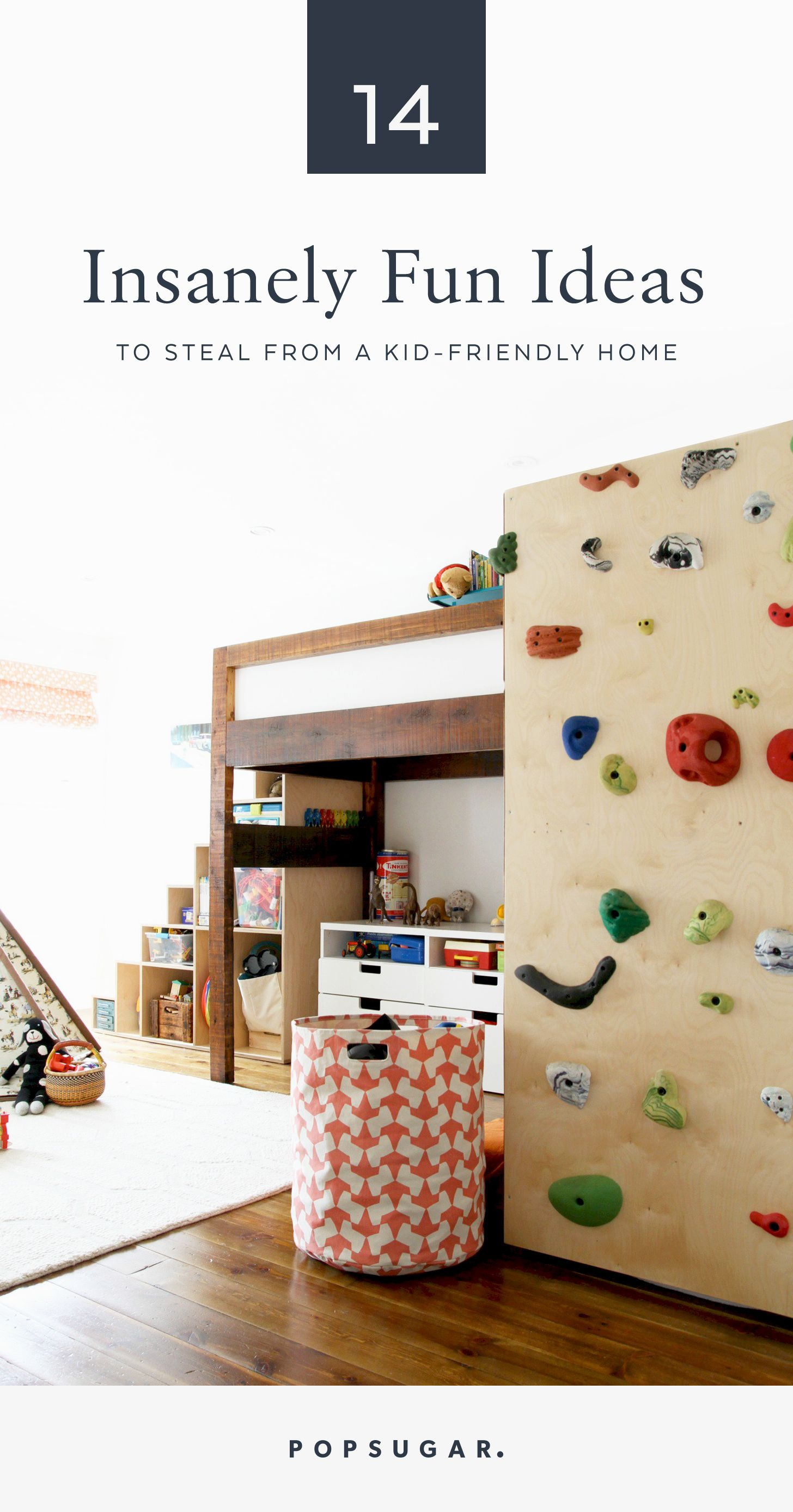 14 Insanely Fun Ideas to Steal From a Kid-Friendly Home | Toy ...