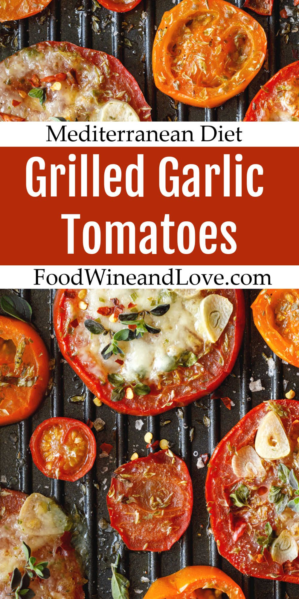 Easy Grilled Garlic Tomatoes In 2020 Grilled Tomato Recipes Grilled Vegetable Recipes Summer Dinner Recipes Grill