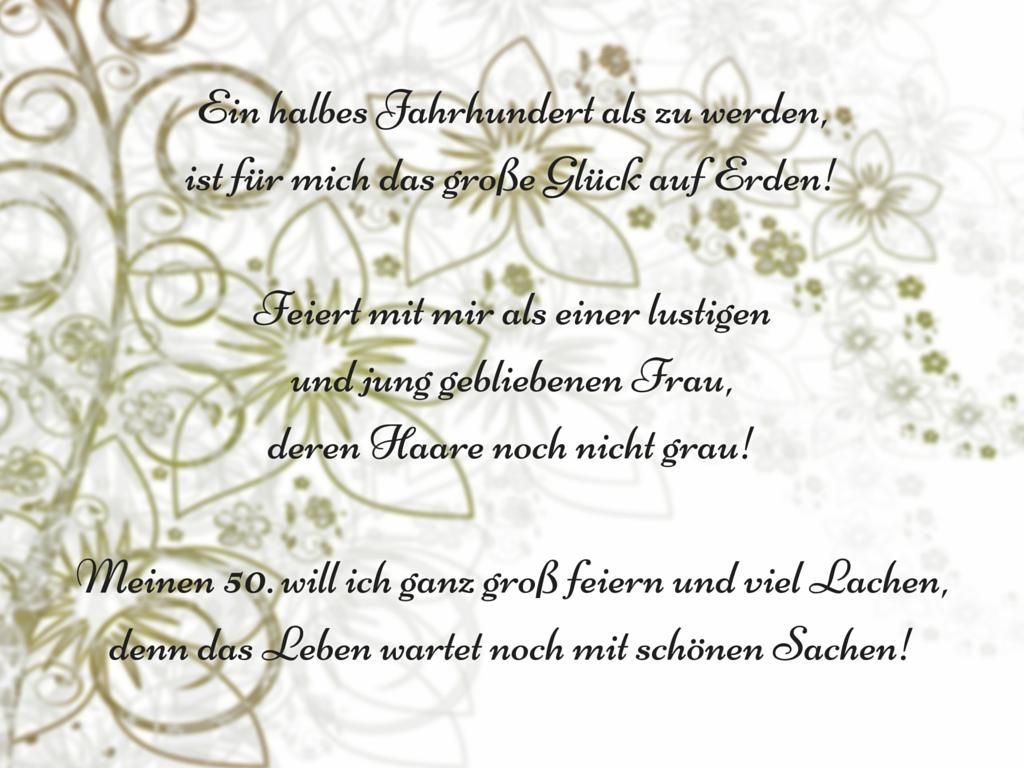 Spruch Einladungskarte Ein Halbes Jahrhundert Als Zu Werden, Ist Für Mich  Das Große Glück Auf. Einladungstexte GeburtstagEinladungskarten ...