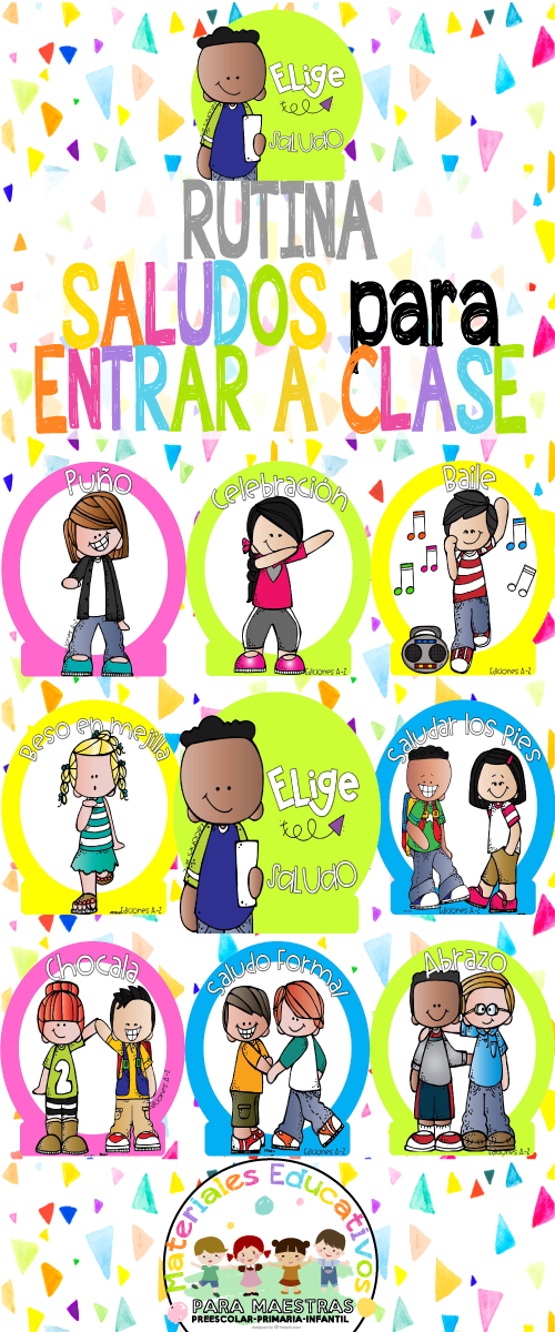 Rutina Saludos Para Entrar A Clase Materiales Educativos Para Maestras Decoramos Nuestra Cl Salones De Preescolar Convivencia En La Escuela Normas Del Aula
