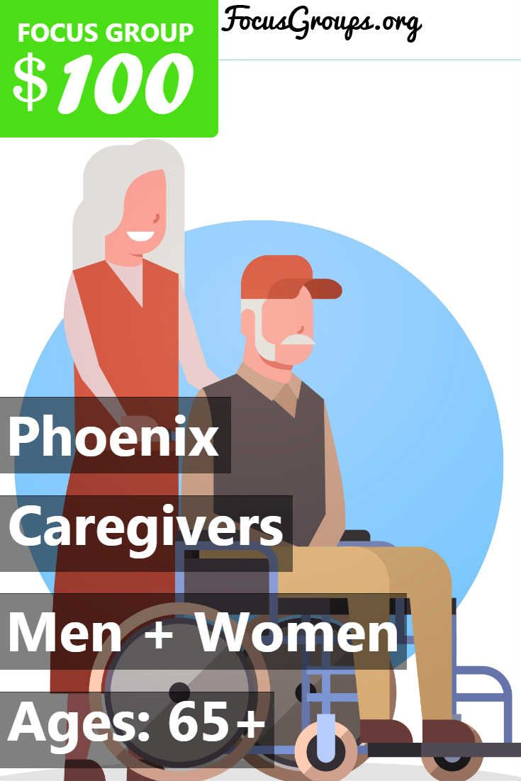 Focus Group For Caregivers In Phoenix Caregiver Focus Group