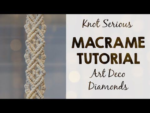 Macrame Pattern Tutorial No. 36 | Art Deco Diamonds | HOW TO MACRAME by Knot Serious Studio