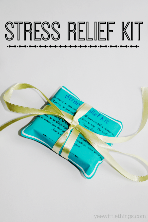Stress Relief Quotes DIY Stress Relief Kit - Yee Wittle Things