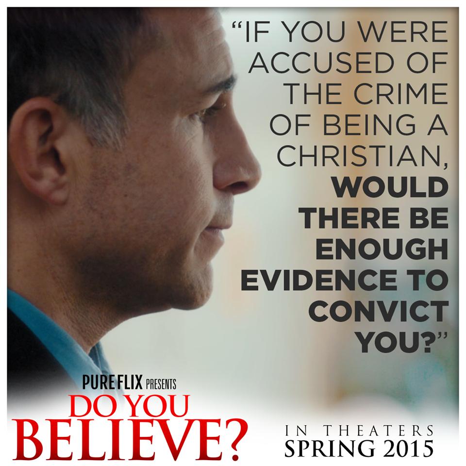 Do You Believe Christian Movie Film Pure Flix Cfdb Christian Movies Quotes Christian Movies Do You Believe