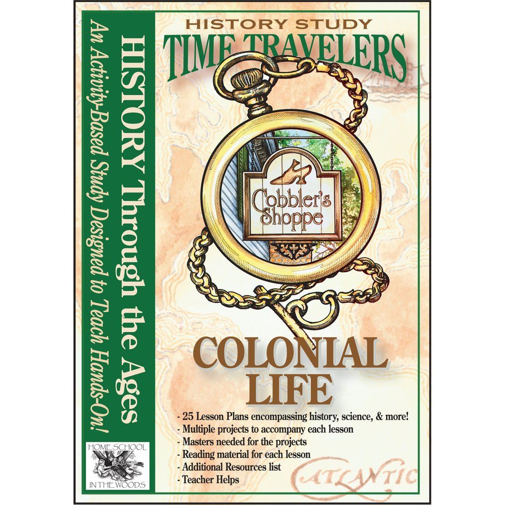 Time Travelers Colonial Life