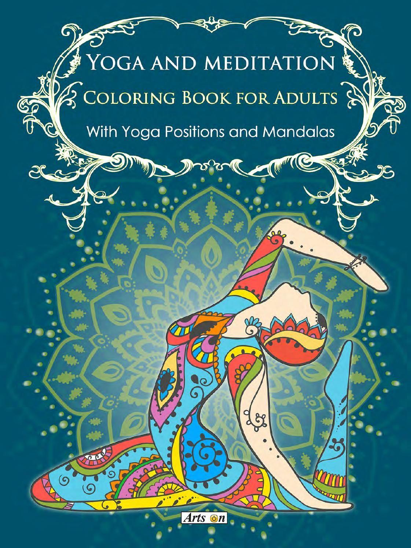 6eefa52913 Yoga and meditation coloring book for adults: With Yoga Poses and Mandalas  by Alexandru Ciobanu