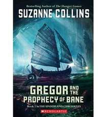 Gregor And The Prophecy Of Bane Suzanne Collins Books Cover Art Animation Art