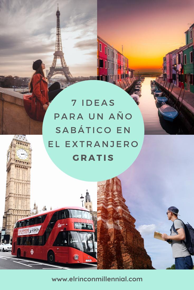 7 Ideas Para Un Año Sabático En El Extranjero Gratis Año Sabático Trabajar En El Extranjero Viaje Europeo
