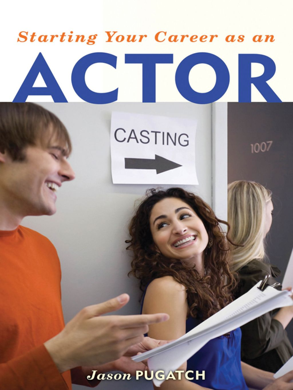 Starting Your Career as an Actor (eBook) Actor, Singing
