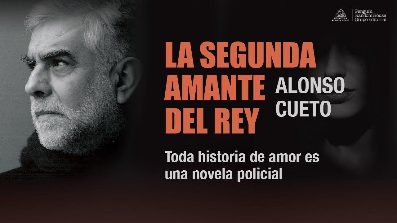La segunda amante del rey/ Alonso Cueto Mira el booktrailer: https://www.youtube.com/watch?v=mPGWznk2LSA Ficha del catálogo: http://catalogo.ulima.edu.pe/uhtbin/cgisirsi.exe/x/0/0/57/5/3?searchdata1=162001{CKEY}&searchfield1=GENERAL^SUBJECT^GENERAL^^&user_id=WEBSERVER
