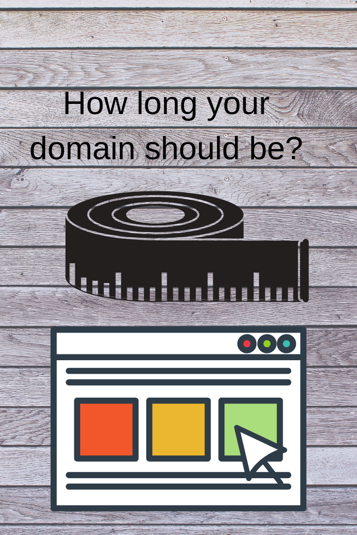 How long is too long for a domain? Read what is the ideal