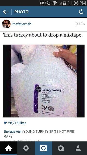Lol young turkey
