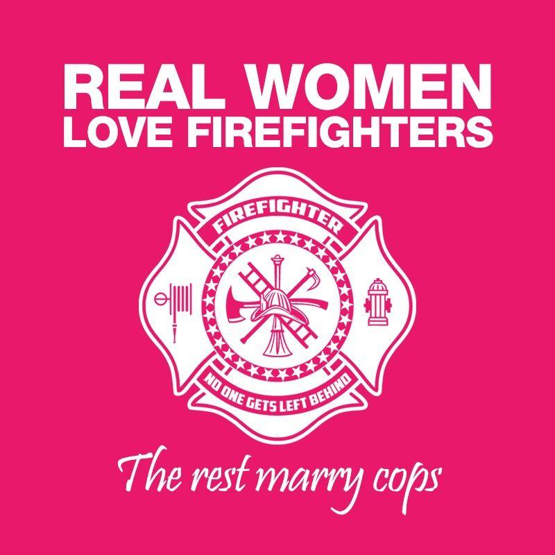 why do women love firemen