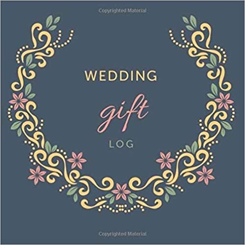 Wedding Gift Log: Gift Record Keeper – Gift Tracker Notebook – Gift Registry, Re…