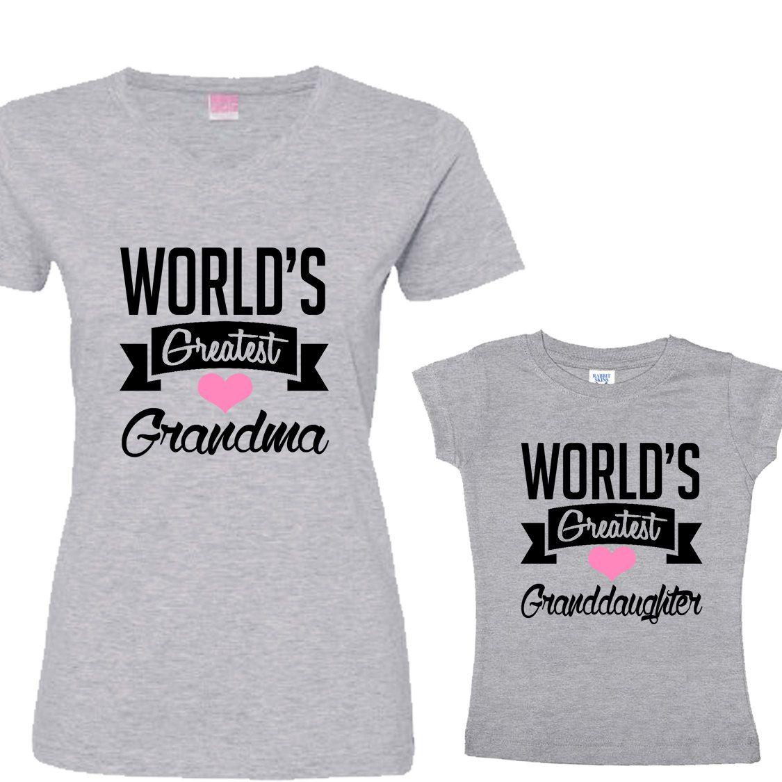 World s Greatest Grandma World s Greatest Granddaughter