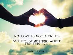 Love is not a fight.