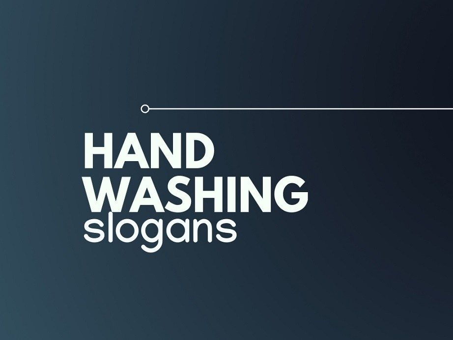 199 Best Hand Washing Slogans Slogan Hand Hygiene Hand Washing