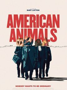 American Animals (Sundance 2018) a drama film based on a true story directed/written by Bart Layton.