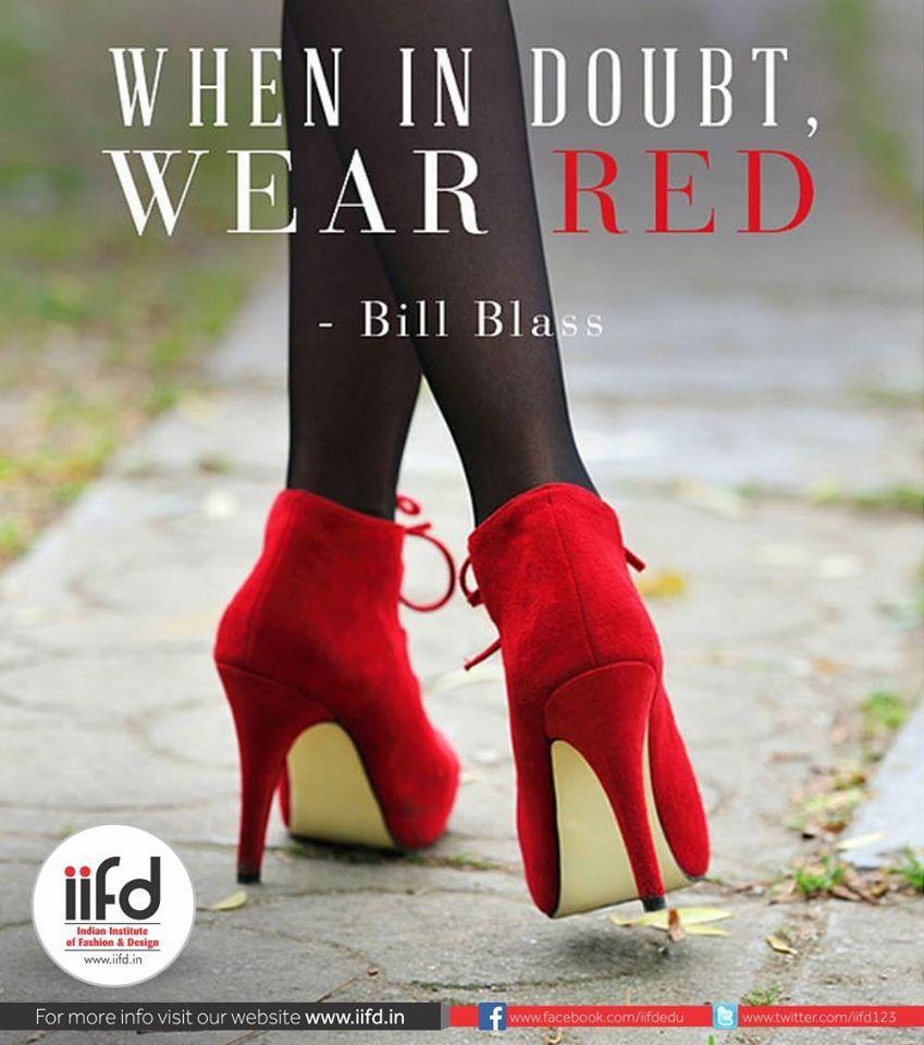 Best Fashion Designing Institute In Chadigarh Fashion Design Courses In Chandigarh Fashion Designing College Famous Fashion Quotes Fashion Quotes Wearing Red
