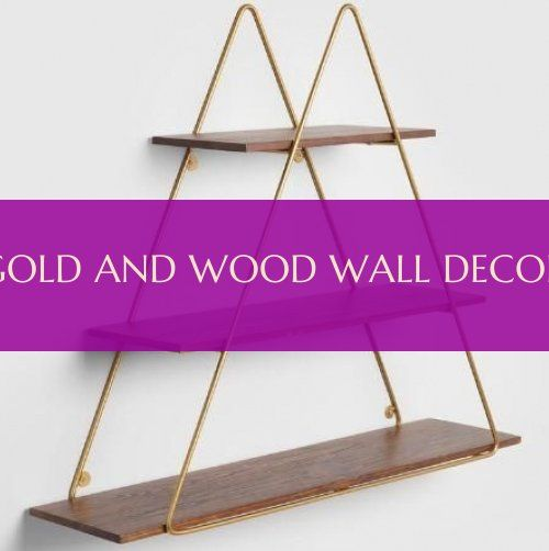gold and wood wall decor