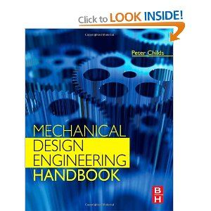 Mechanical Design Engineering Handbook Amazon Co Uk Peter R N