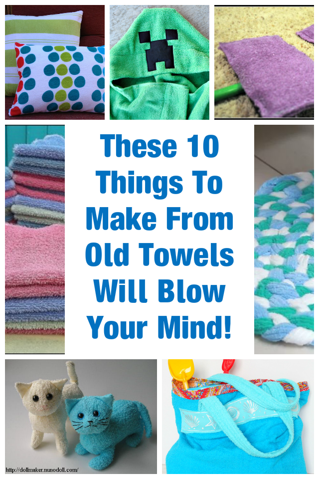 These 10 Things To Make From Old Towels Will Blow Your Mind Old
