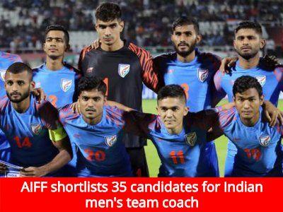 All India Football Federation (AIFF) has shortlisted 35