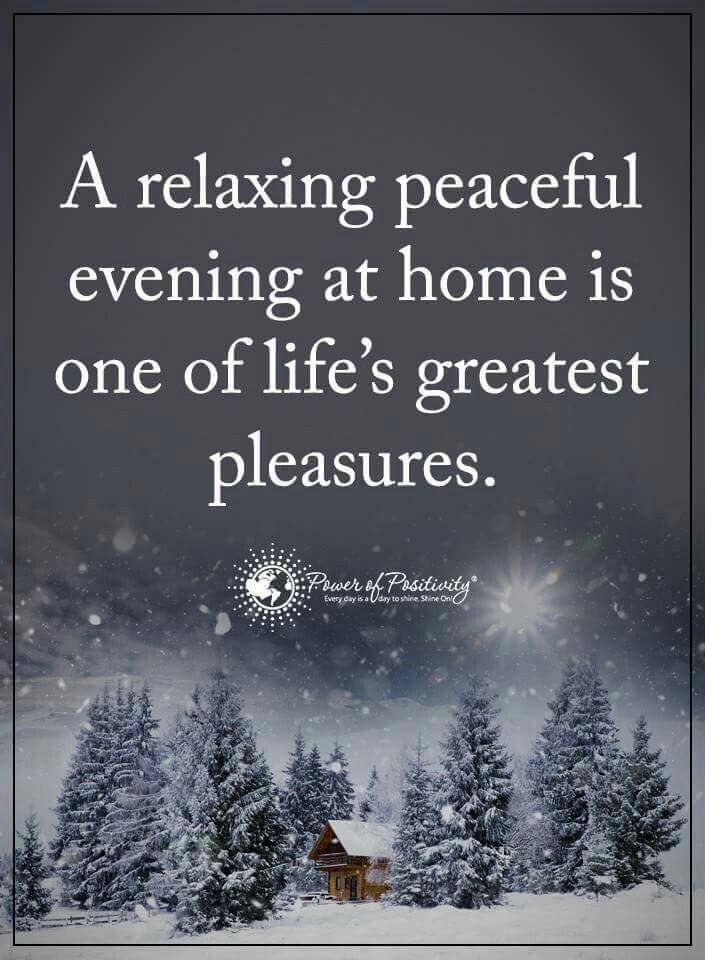 A Relaxing Peaceful Evening At Home Is One Of Lifes Greatest