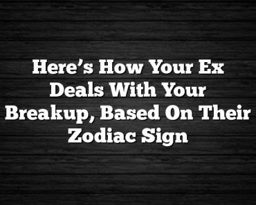 Here's How Your Ex Deals With Your Breakup, Based On Their