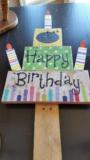 Handpainted Happy Birthday Pallet Sign With Mod Podge Napkins Top Tier Is Chalkboard Pa Birthday Yard Signs Diy Birthday Yard Signs Happy Birthday Yard Signs