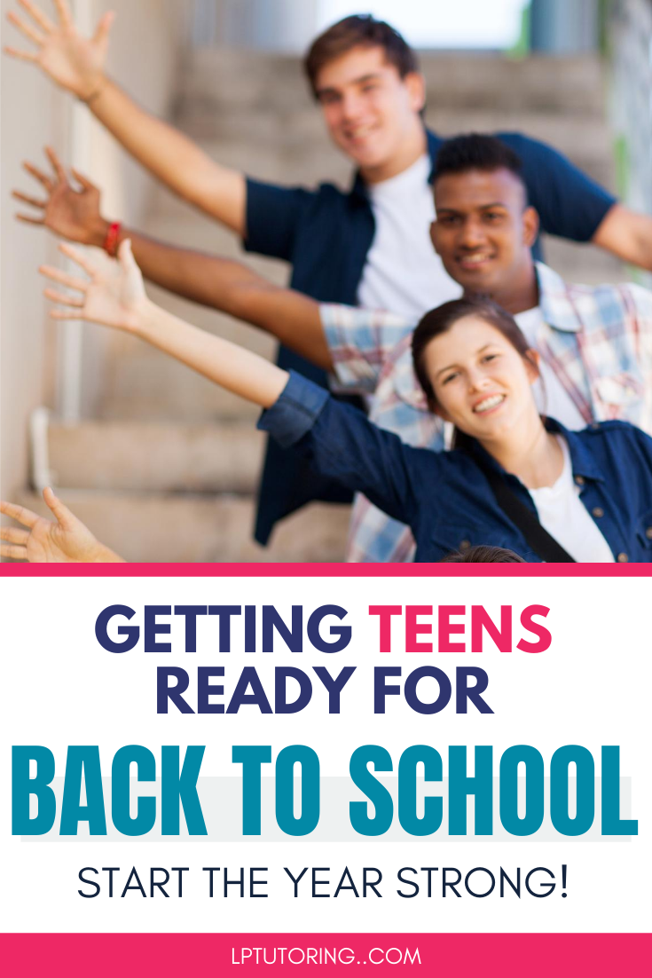 Getting Teens Ready for Back to School