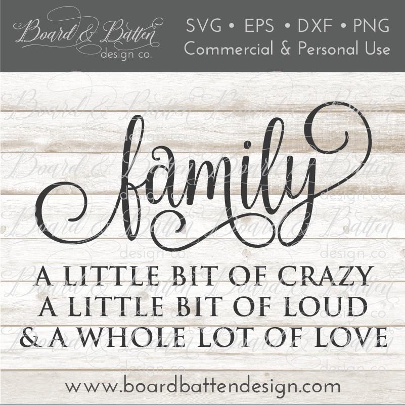 Download Family - A Little Bit Of Crazy SVG File   Cricut, Signs ...