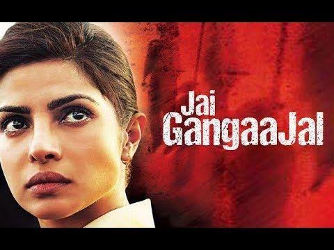 Jai Gangaajal 2016 HD Full Movie Priyanka Chopra
