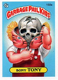 Bony Tony Garbage Pail Kids Cards Garbage Pail Kids Pail