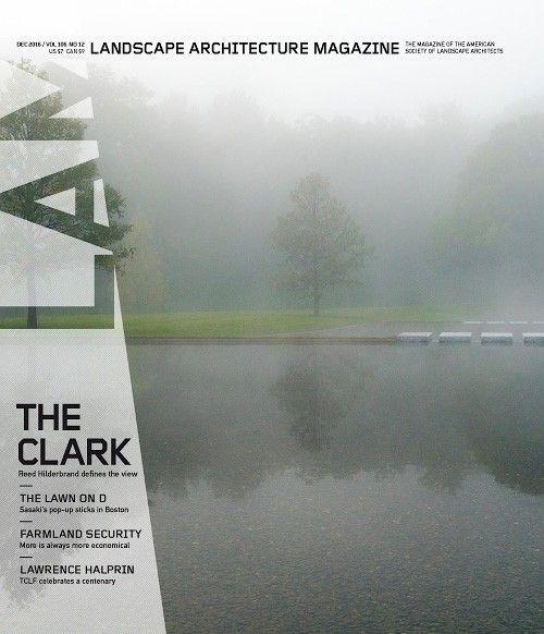 Landscape Architecture Magazine USA   December 2016
