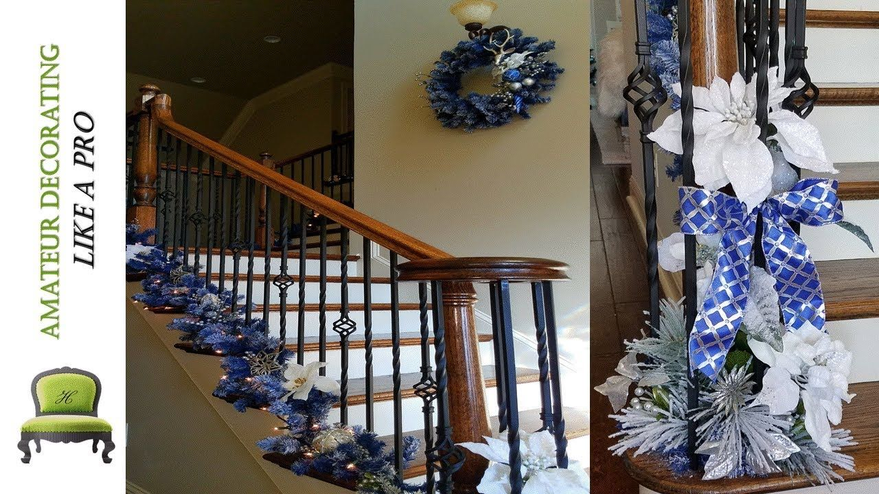 Decorating The Stairs For Christmas With Blue