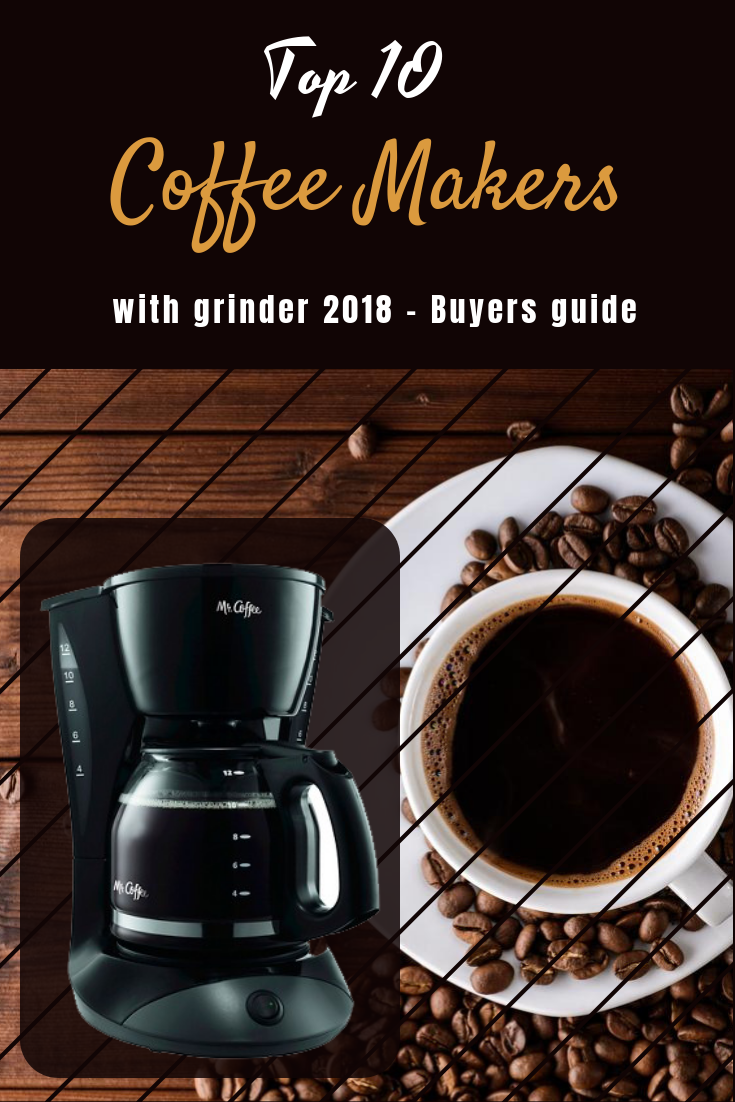 10 Best Coffee Maker With Grinder January 2020 Buyer S Guide Coffee Maker With Grinder Best Coffee Maker Coffee Maker
