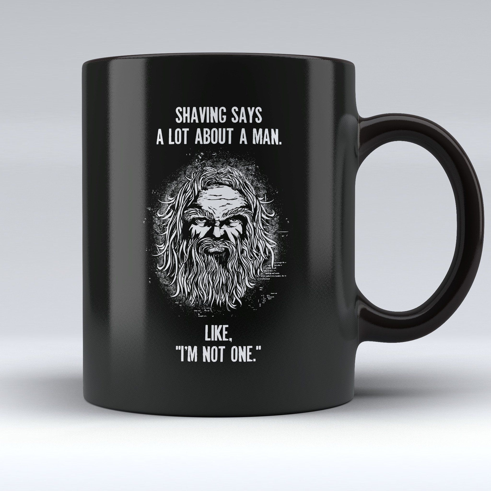 "Limited Edition ""Shaving Says a Lot About"" 11oz Mug"