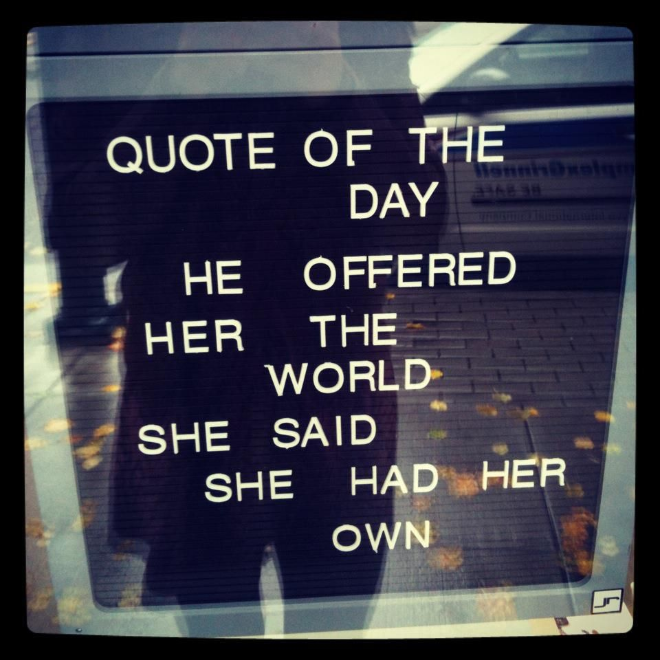 he offered her the world...she said she had her own