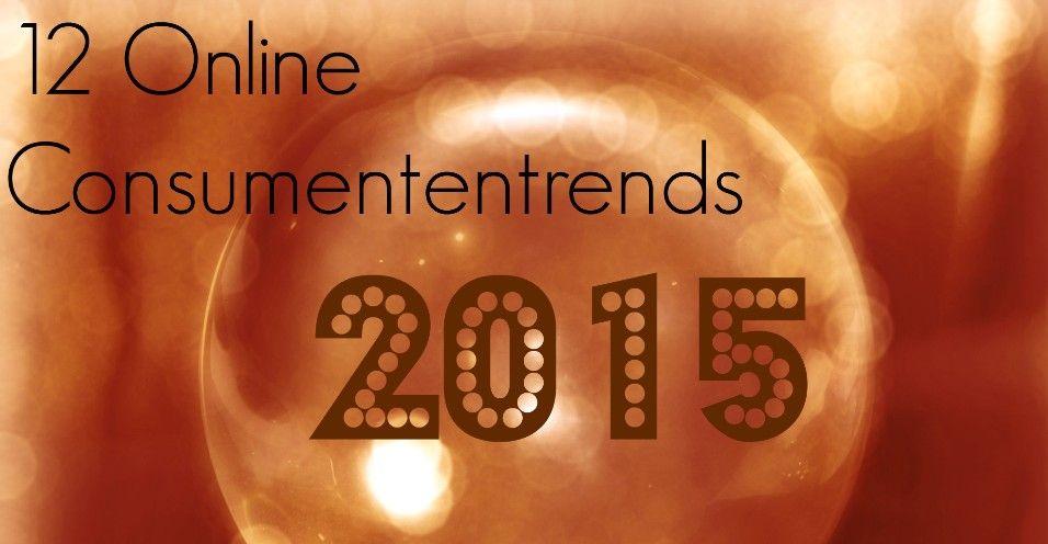Online consumententrends 2015