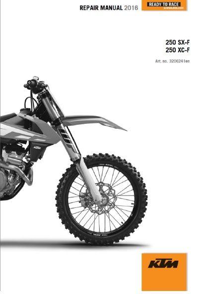 2016 ktm 250 sx f xc f full service repair manual now available rh pinterest com ktm 250 sxf 2010 repair manual 2017 ktm 250 sxf repair manual
