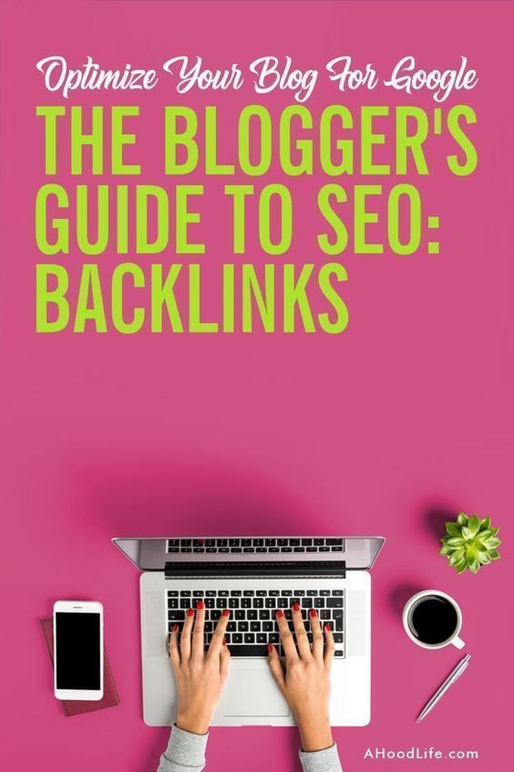 Blogger's Guide to search engine optimization: Backlinks for a High Google Ranking