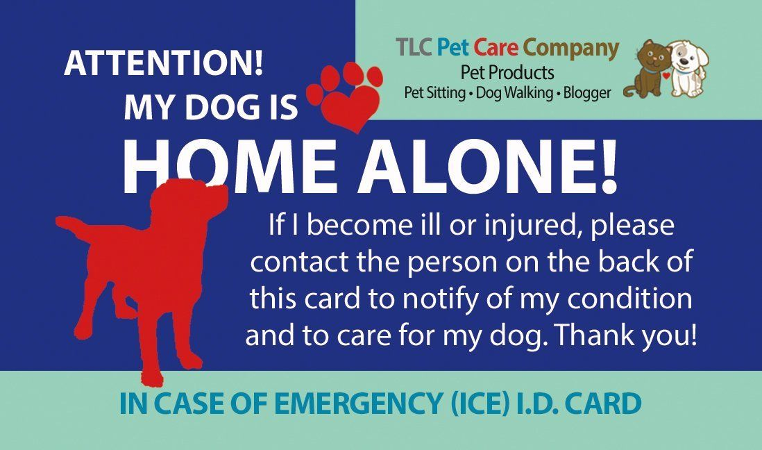 My Dog Is Home Alone Alert Emergency Ice Id Contact Wallet Card Heavy Cardstock Weight Want To Know More Click On Cat Emergency My Pet Dog Pet Emergency