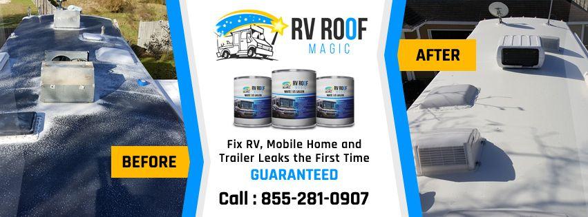 RV Roof Magic Liquid roof, Rv, Roof