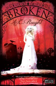 {4 Star ARC Review} Broken by A.E. Rought