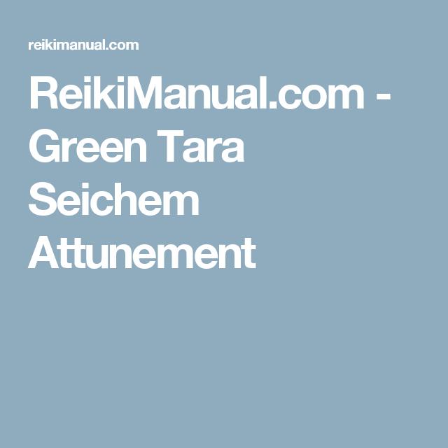ReikiManual.com - Green Tara Seichem Attunement