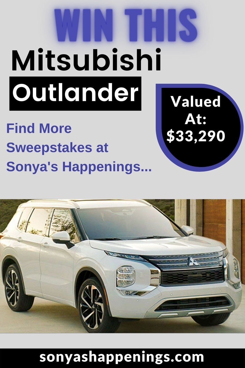 Enter To Win A 2022 Mitsubishi Outlander With Technology Package 33 290 Value Sweeps Ends 3 30 21 In 2021 Technology Package Mitsubishi Outlander Outlander